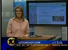 Lotion Lady on 10 News Click